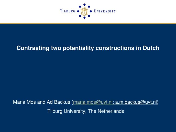 contrasting two potentiality constructions in dutch n.