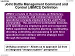 joint battle management command and control jbmc2 definition