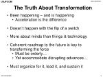 the truth about transformation