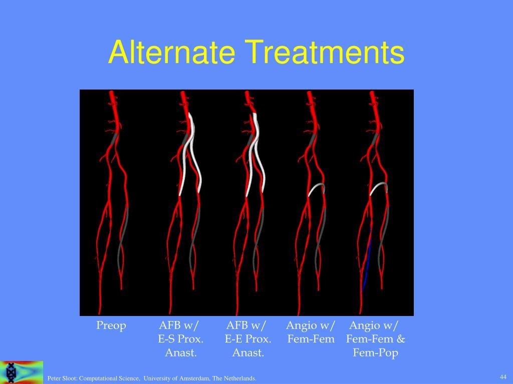 Alternate Treatments