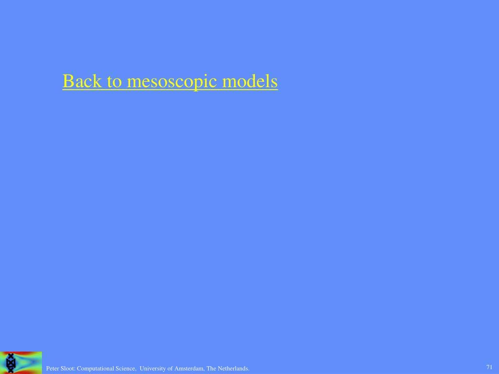 Back to mesoscopic models