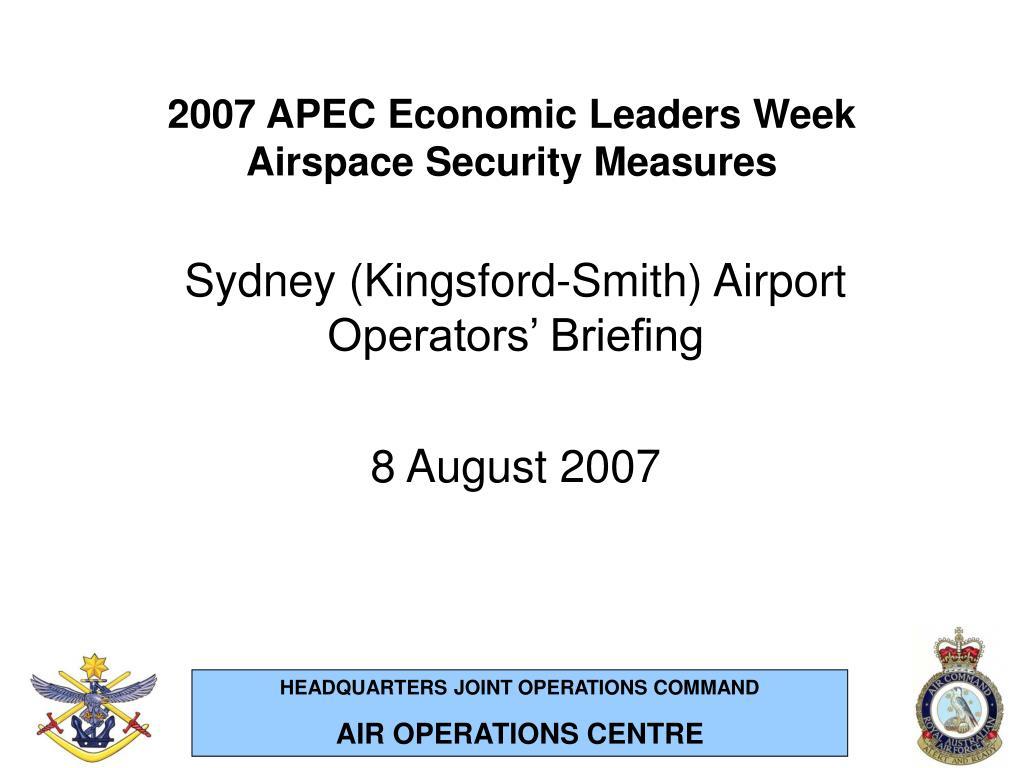 2007 apec economic leaders week airspace security measures l.