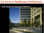 the world of healthcare architecture9