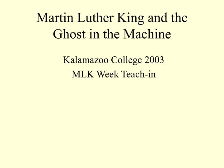 martin luther king and the ghost in the machine n.