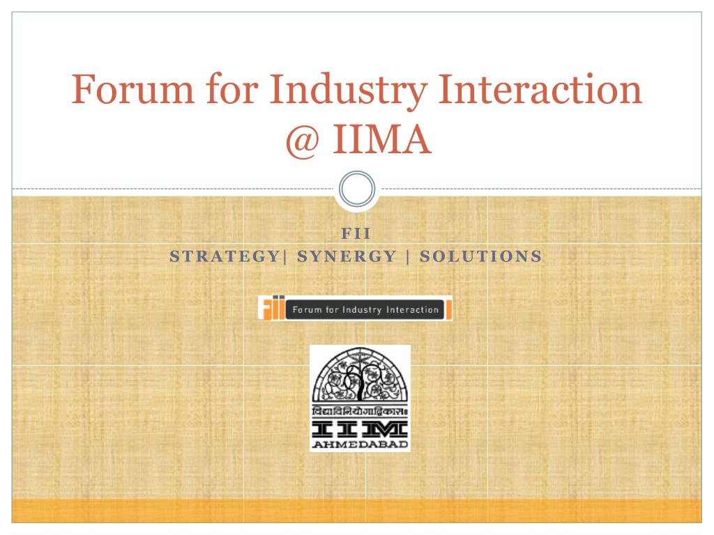 forum for industry interaction @ iima l.