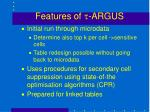 features of t argus