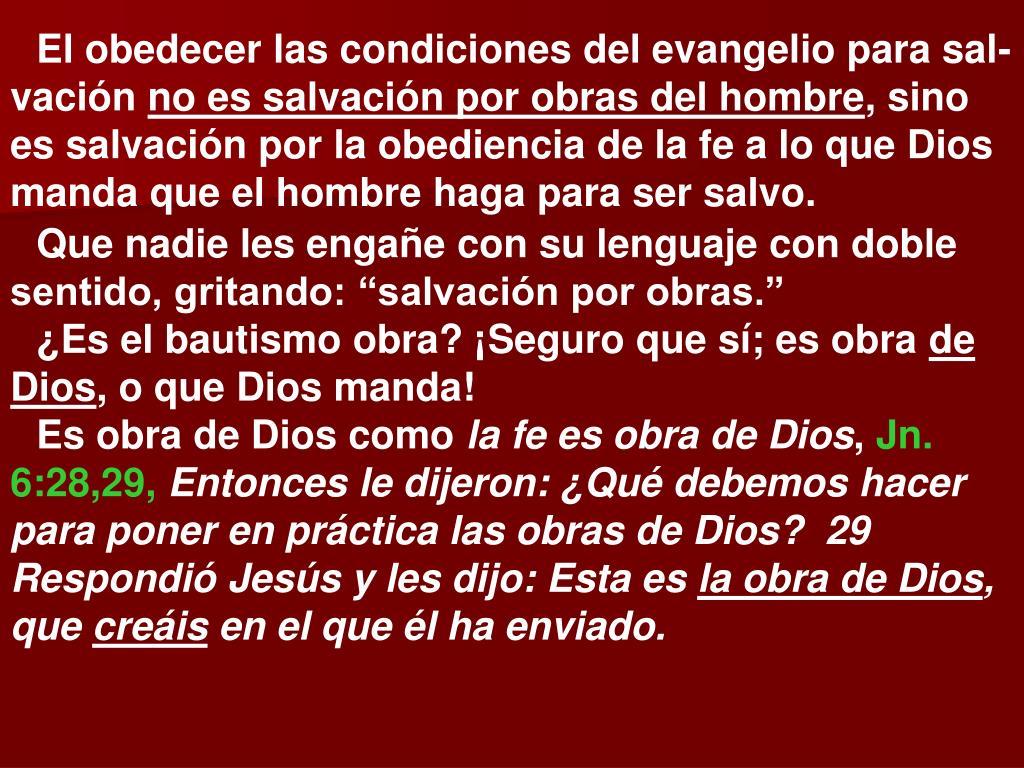 El obedecer las condiciones del evangelio para sal-vación