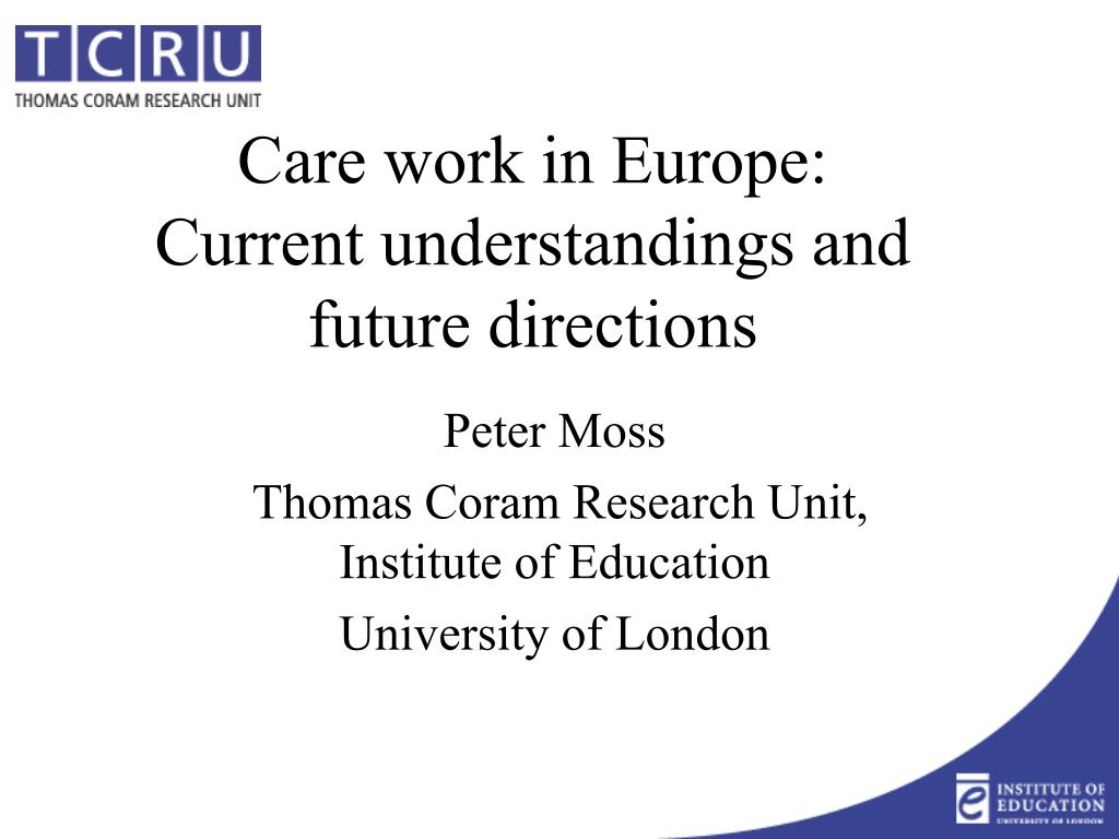 care work in europe current understandings and future directions l.