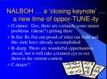 nalboh a closing keynote a new time of oppor tune ity