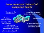 some important drivers of population health47