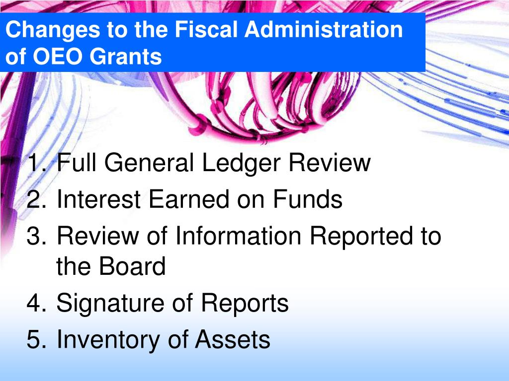 Changes to the Fiscal Administration of OEO Grants