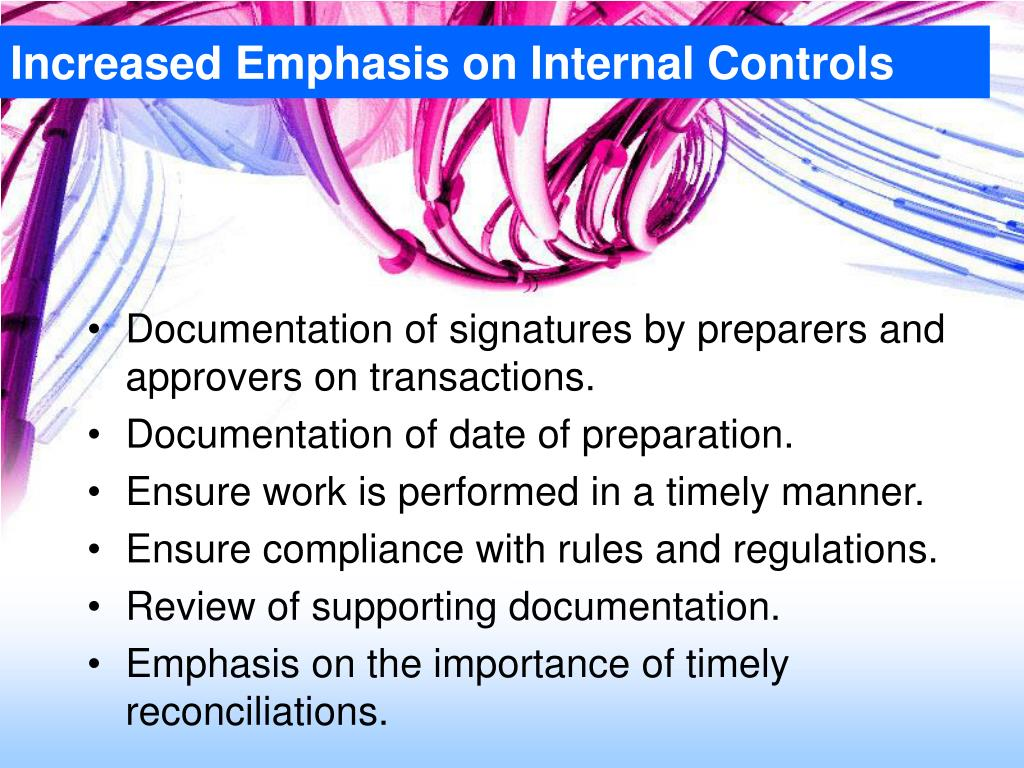 Increased Emphasis on Internal Controls
