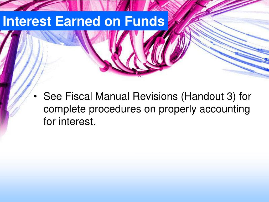 Interest Earned on Funds