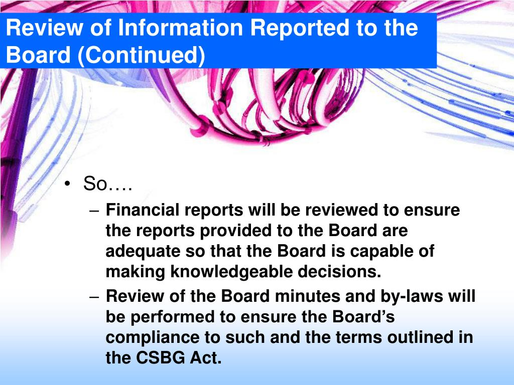 Review of Information Reported to the Board (Continued)