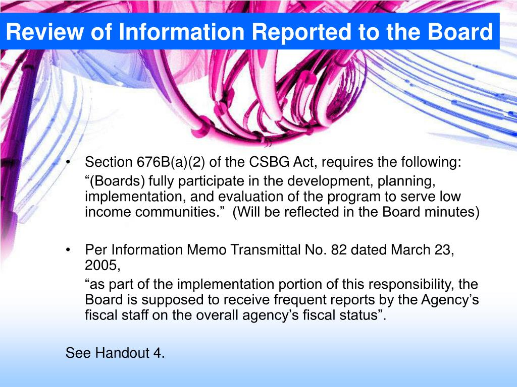 Review of Information Reported to the Board