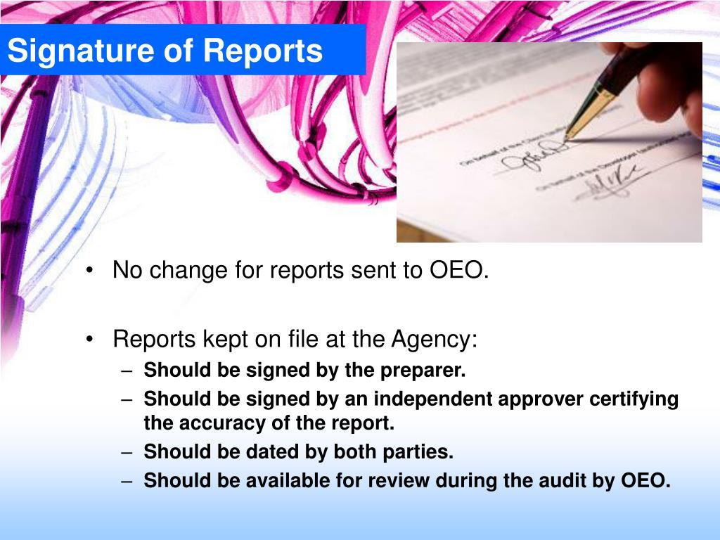 Signature of Reports