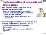 implementation of proposals and action items