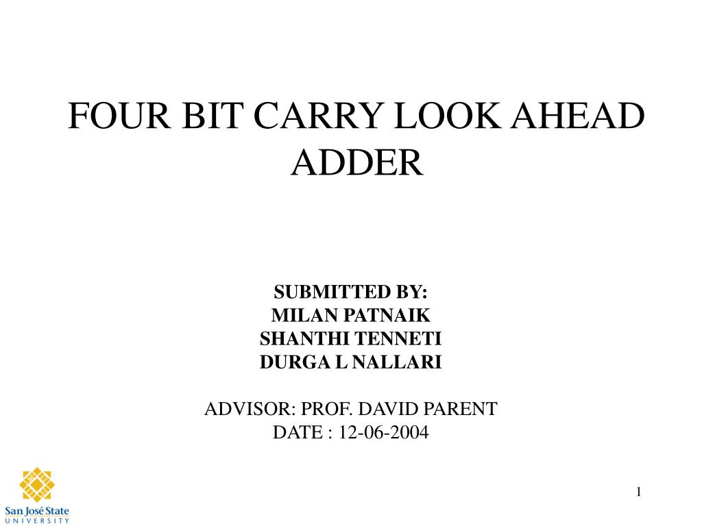 four bit carry look ahead adder l.
