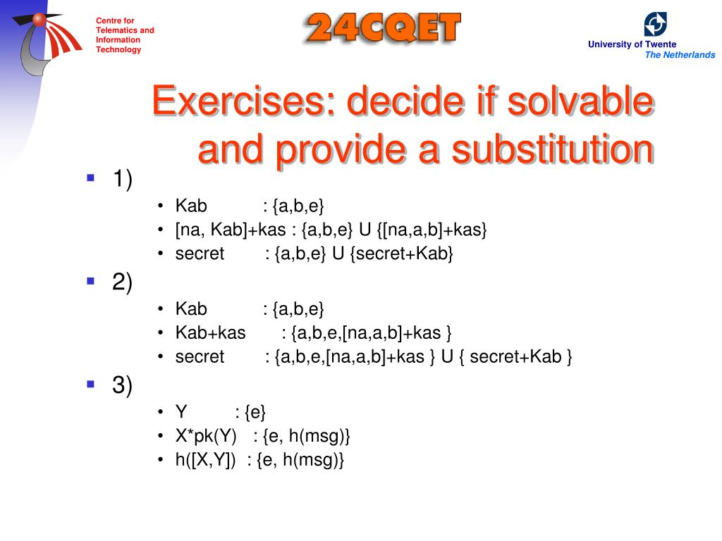 Exercises: decide if solvable and provide a substitution