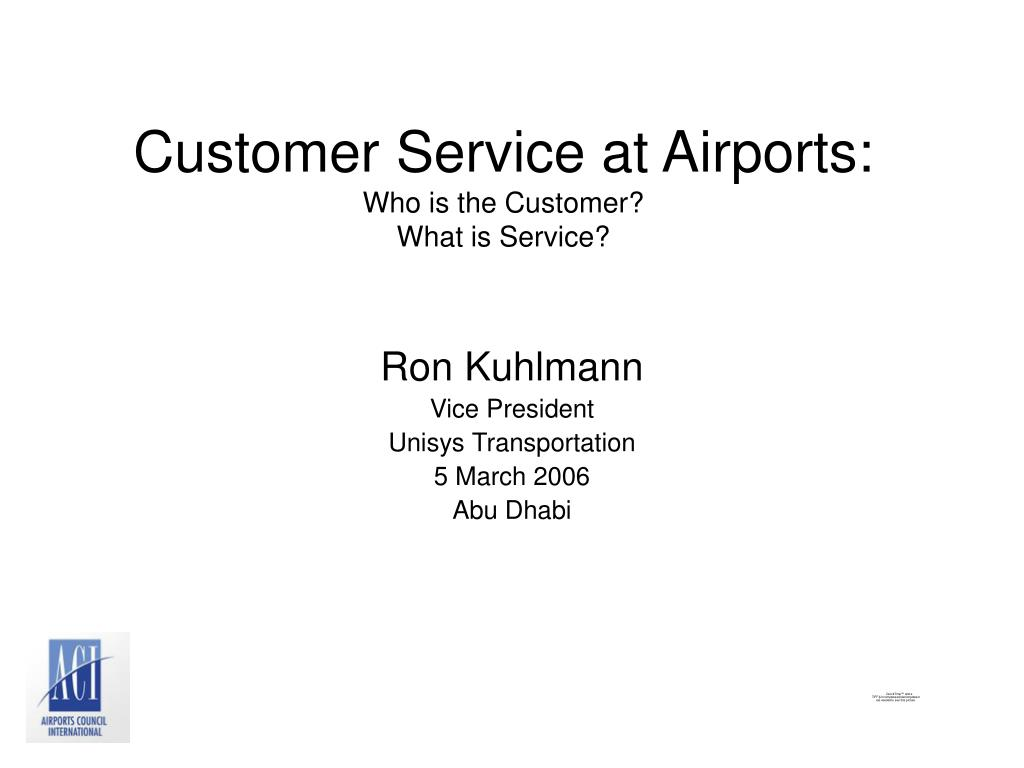 customer service at airports who is the customer what is service