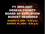 fy 2006 2007 geneva county board of education budget hearings
