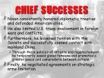 chief successes