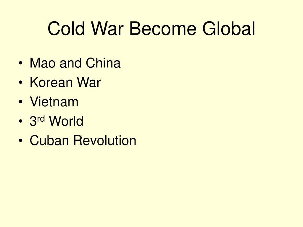 Cold War Become Global