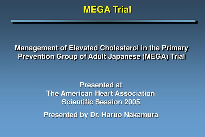 management of elevated cholesterol in the primary prevention group of adult japanese mega trial n.