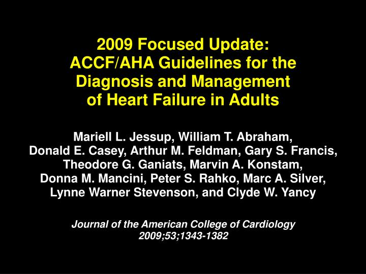 2009 focused update accf aha guidelines for the diagnosis and management of heart failure in adults n.