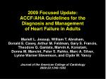 2009 focused update accf aha guidelines for the diagnosis and management of heart failure in adults