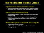 the hospitalized patient class i1
