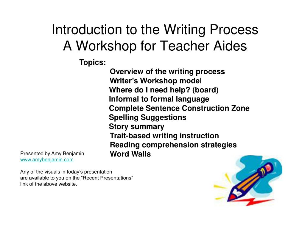 introduction to the writing process a workshop for teacher aides l.