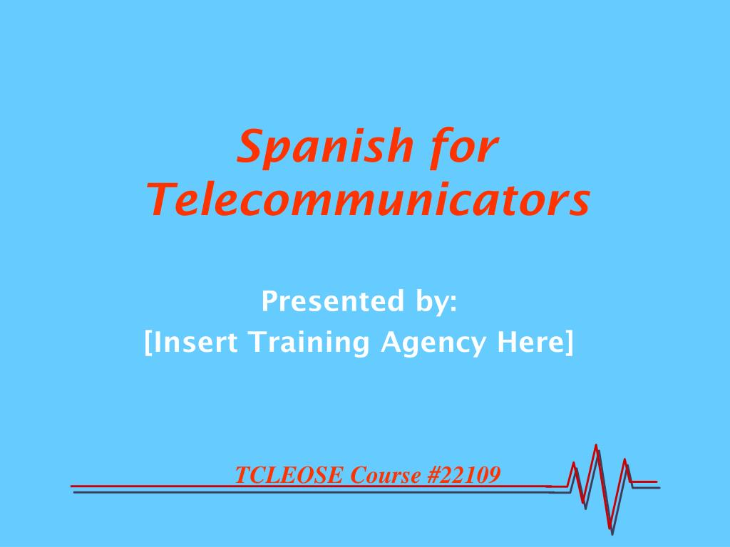 spanish for telecommunicators l.