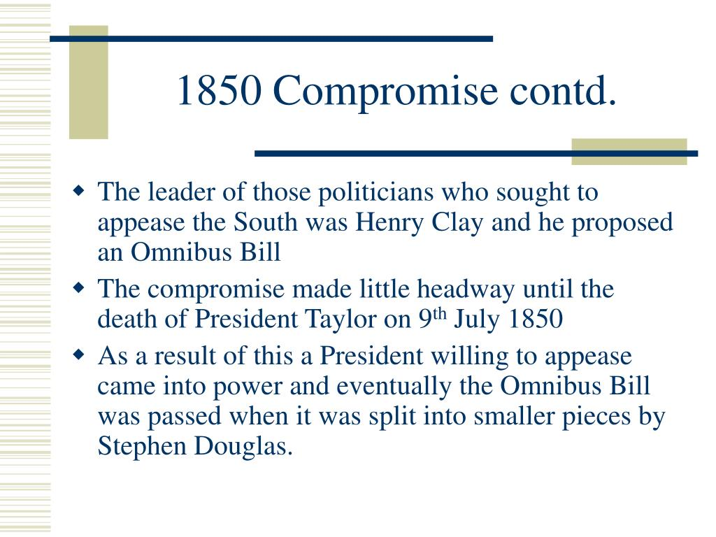 1850 Compromise contd.