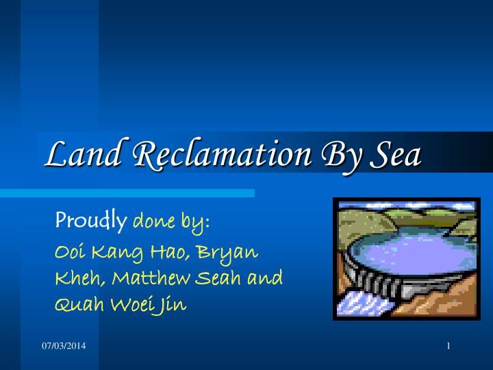 land reclamation by sea n.