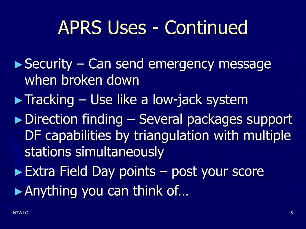 APRS Uses - Continued