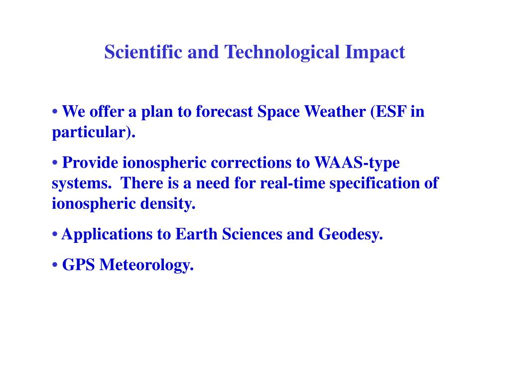 Scientific and Technological Impact