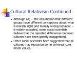 cultural relativism continued