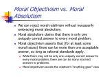 moral objectivism vs moral absolutism