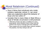 moral relativism continued