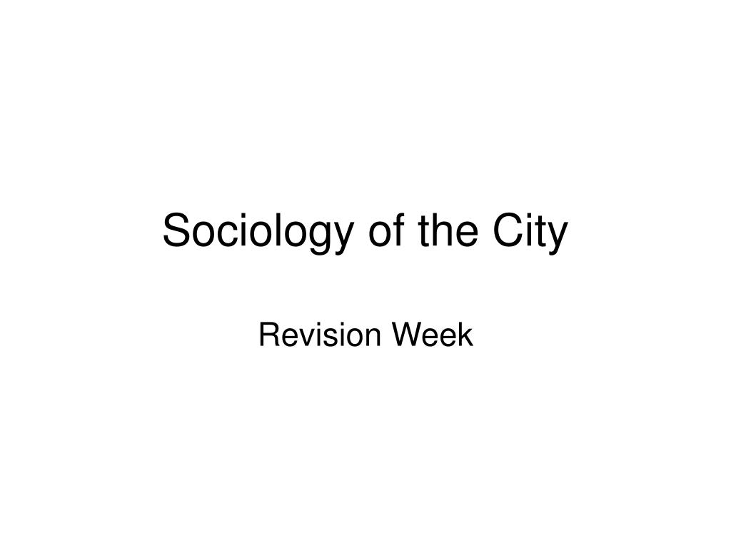 sociology of the city l.