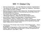 wk 11 global city