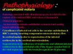pathophysiology of complicated malaria