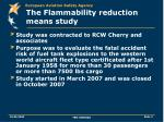 the flammability reduction means study