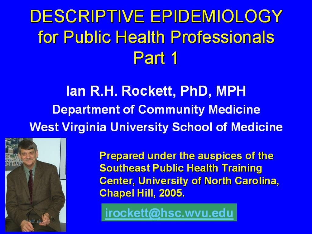 descriptive epidemiology for public health professionals part 1