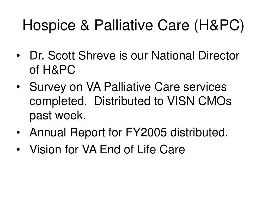 Hospice & Palliative Care (H&PC)