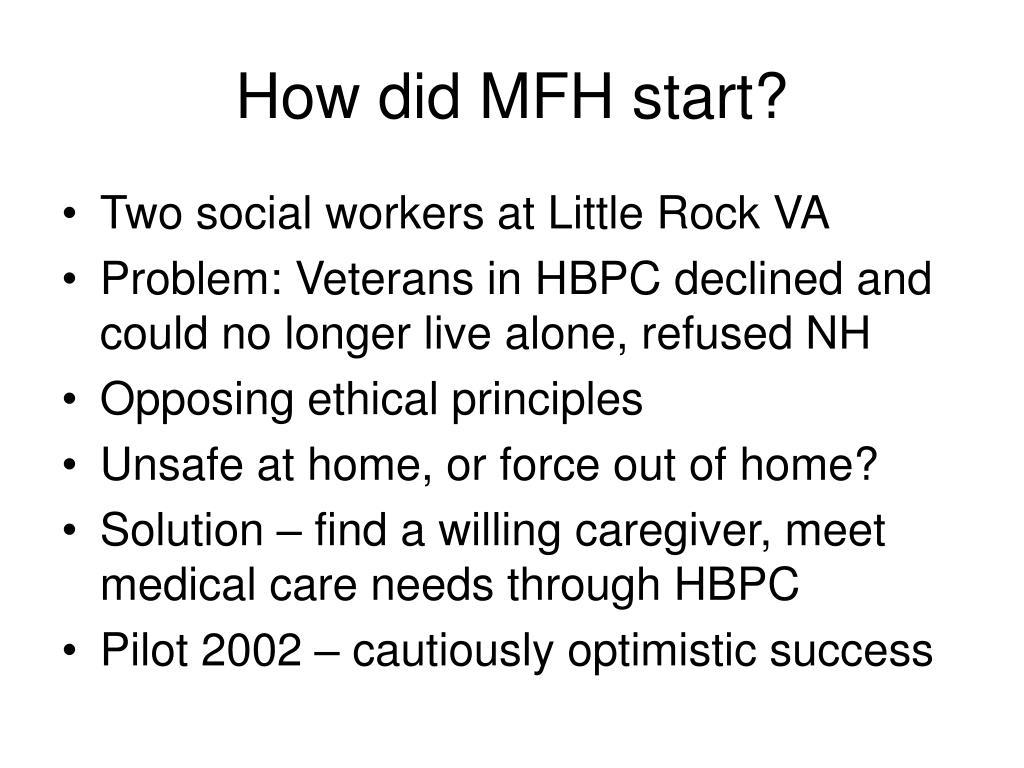 How did MFH start?