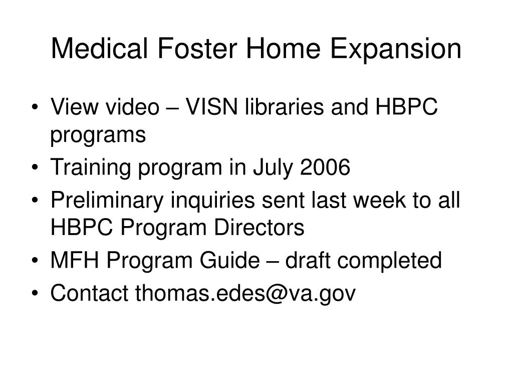 Medical Foster Home Expansion