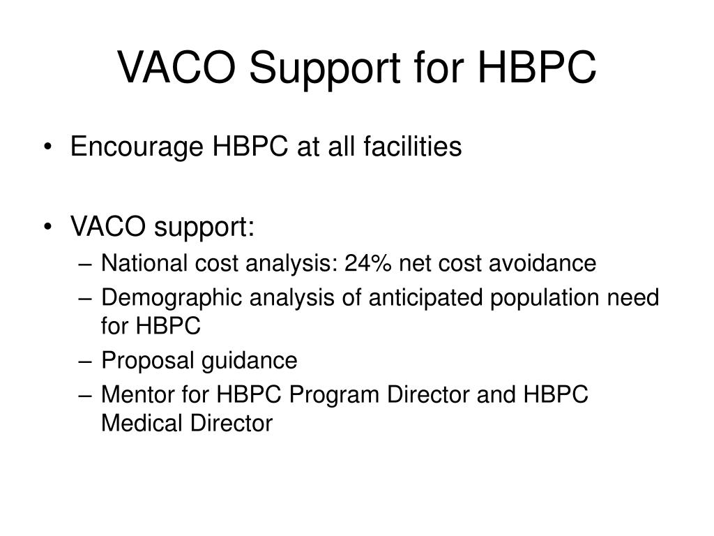 VACO Support for HBPC
