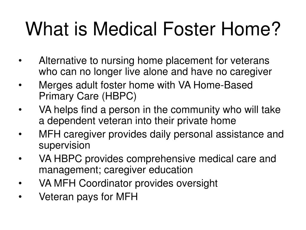 What is Medical Foster Home?